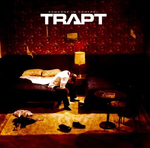 Trapt - Someone In Control   ヘヴィ・オルタナの救世主セカンド (2005)