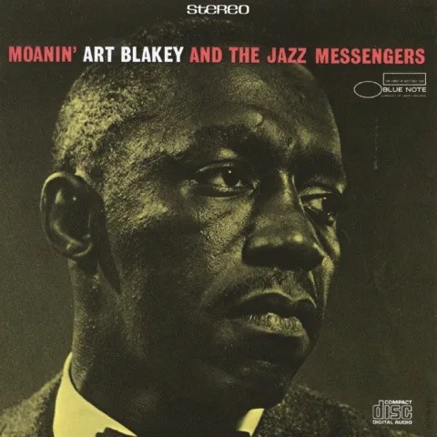 Art Blakey & The Jazz Messengers - Moanin' (1958)