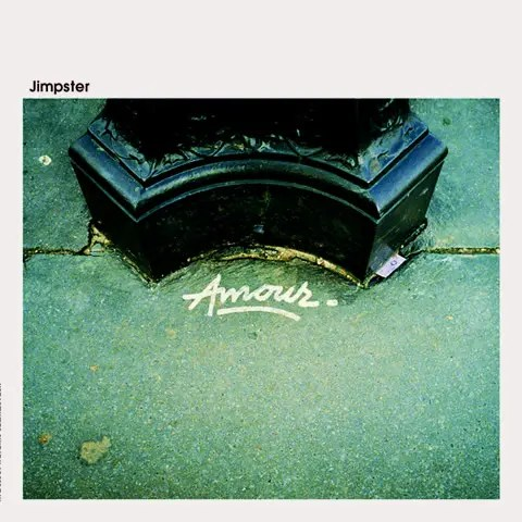 Jimpster - Amour (2006)
