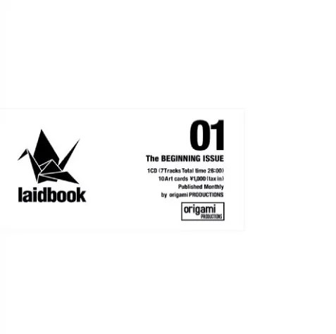 laidbookシリーズ一作目「01_ The BEGINNING ISSUE」(2009年作品)