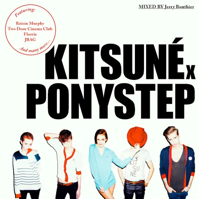 VA - Kitsuné x Ponystep mixed by Jerry Bouthier (2010)