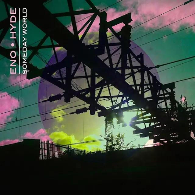 Eno Hyde - Someday World (2014)