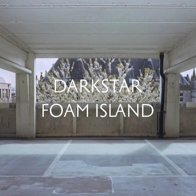Darkstar Foam Island