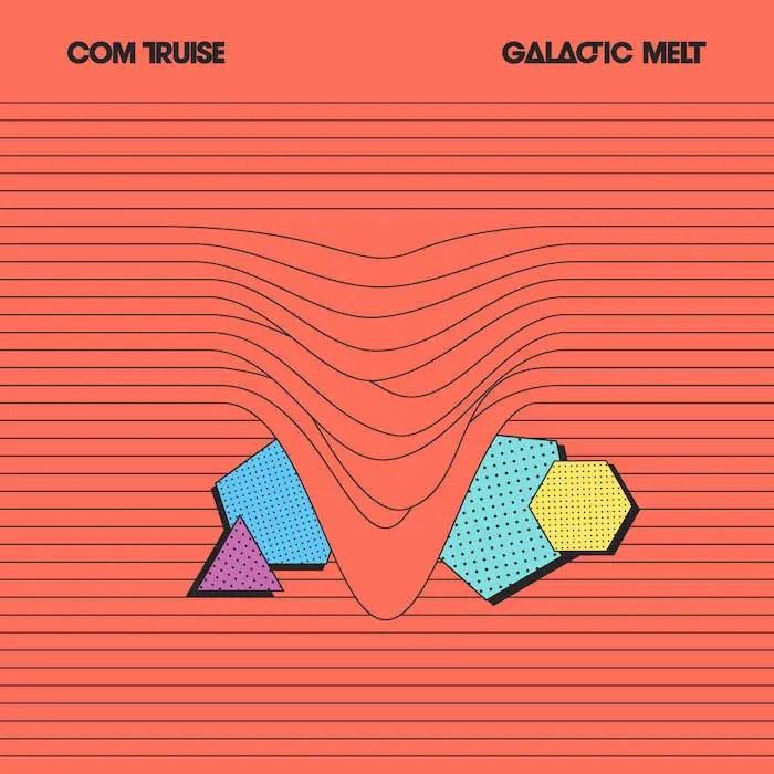 Com Truise / Galactic Melt (2011)