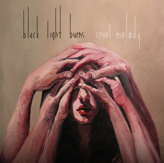 Black Light Burns / Cruel Melody (2007)