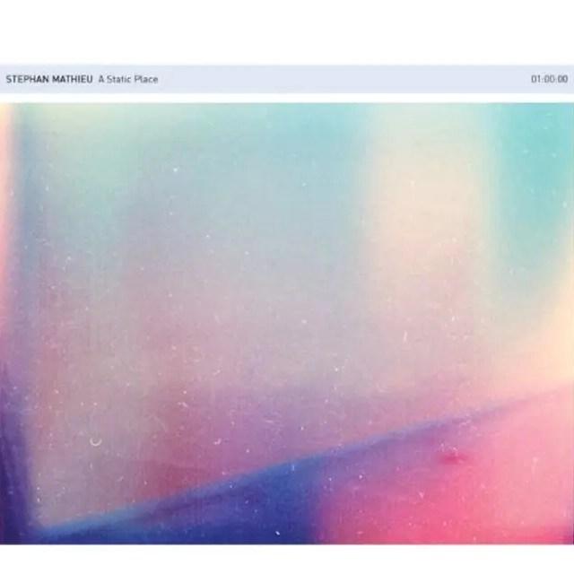 Stephan Mathieu / A Static Place (2011)
