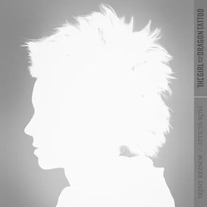 Trent Reznor & Atticus Ross / The Girl With The Dragon Tattoo (2011)