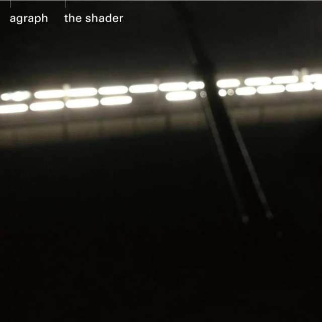 agraph / the shader (2016)
