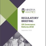 Minerva Regulatory Briefing: UK Governance Reforms