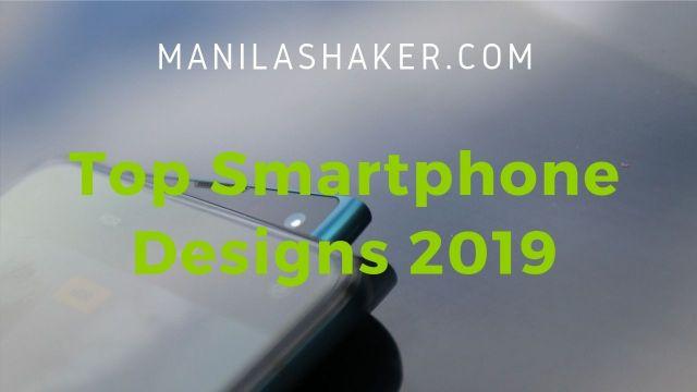 Top Smartphone Designs 2019