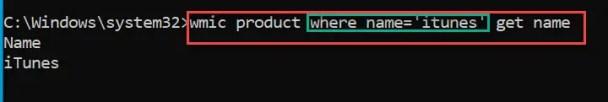 Wmic product where name='itunes' get name