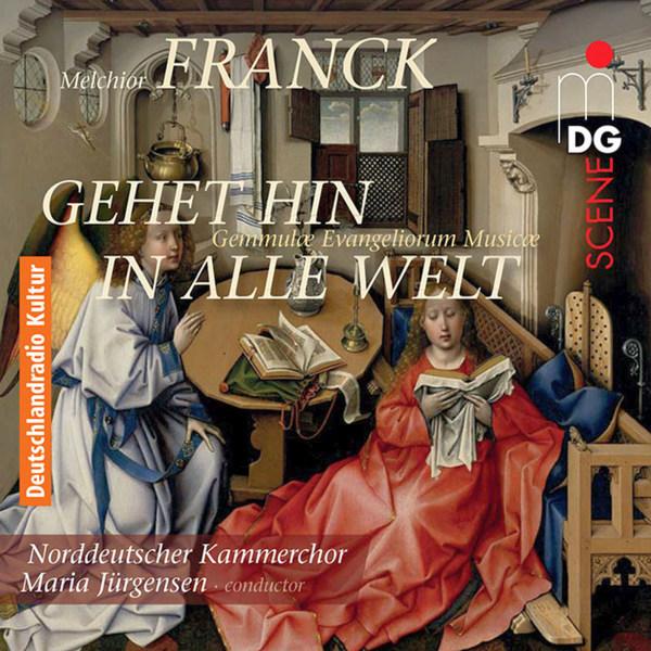 Melchior Franck - Gehet hin in alle Welt