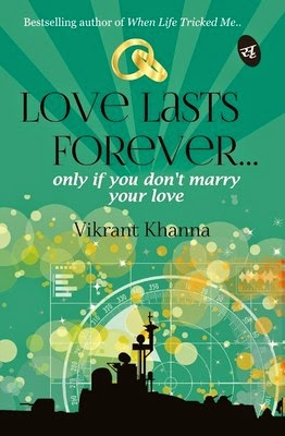 book, bookreview, love, lasts. forever, love lasts forever, vikrant khanna