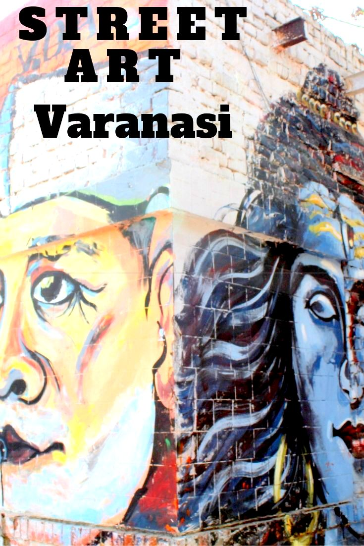 Varanasi in India - Next time, when you are there, just go out for an art walk. I had definitely not anticipated this kind of makeover of the city via street art. I absolutely loved it. So will you. #India #IncredibleIndia #TravelIndia #Streetart #StreetartinIndia #Swachbharat #Shiva #Varanasi #Traveltheworld #painting #art #colours #walls #decor