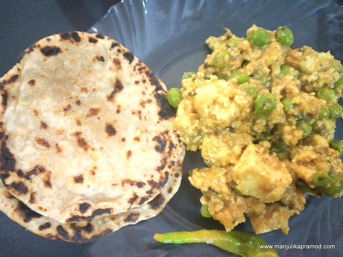 Hand made rotis and matar paneer surbzi - Quarantine food