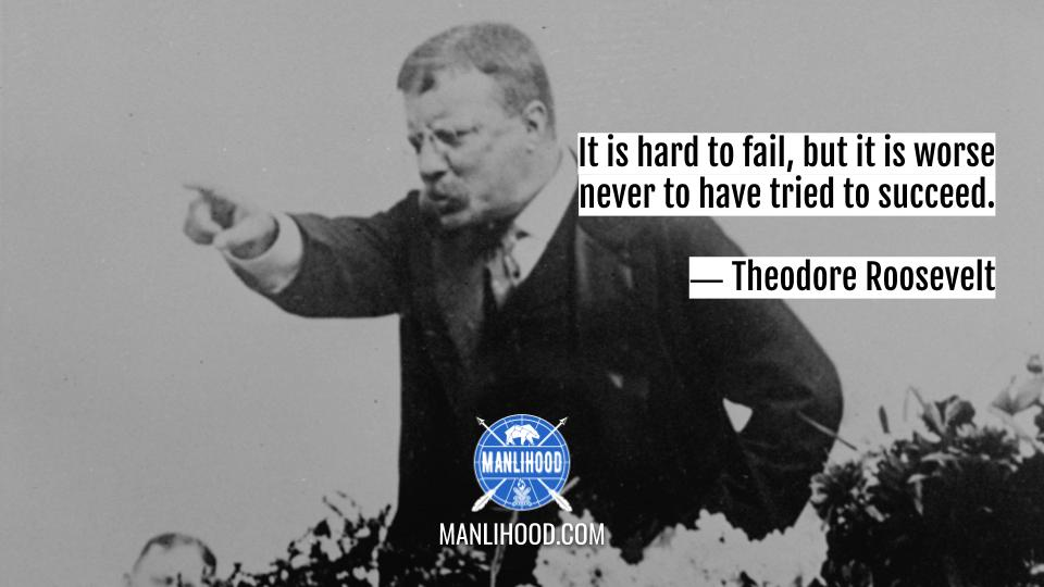 Teddy Roosevelt quotes wallpaper manlihood man crush monday