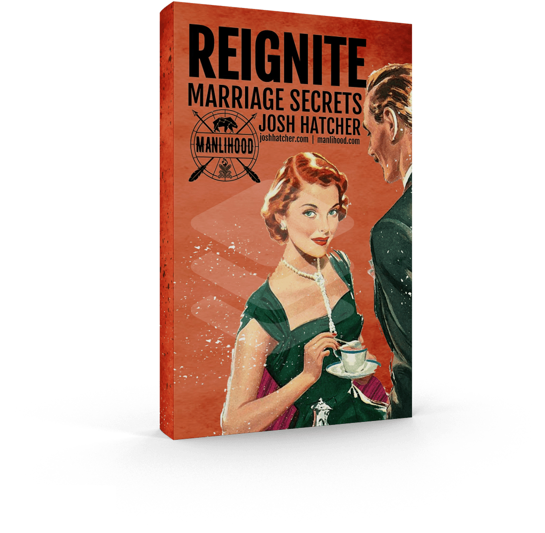 Reignite: Marriage Secrets by Josh Hatcher