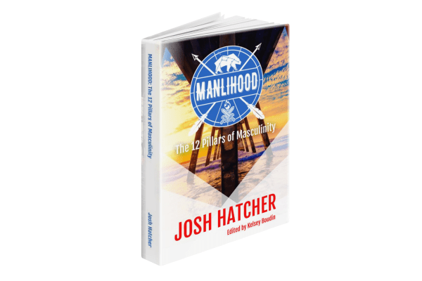 SPECIAL EBOOK OFFER - Manlihood: The 12 Pillars of Masculinity