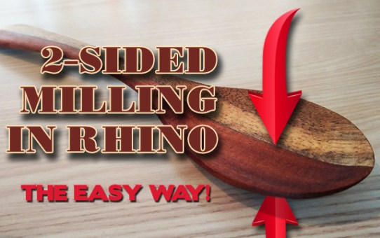2-sided milling in Rhino - THE EASY WAY