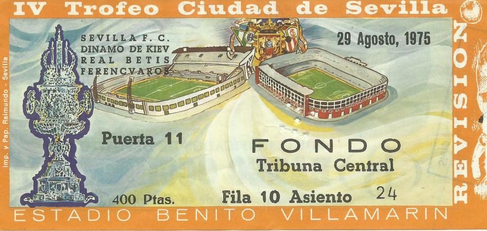 4/4 ABONO IV TROFEO CIUDAD DE SEVILLA 1975.-MI LOCALIDAD.
