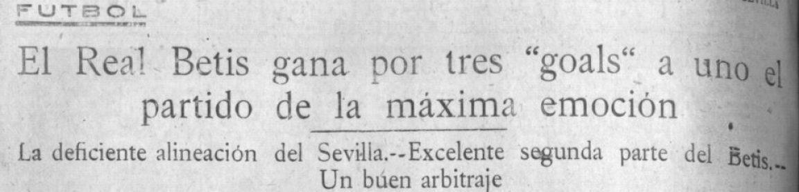 Hoy hace 92 años. Sevilla 1 Betis 3.