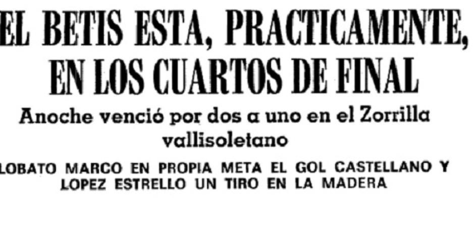 Hoy hace 44 años. Valladolid 1 Betis 2 en Copa.