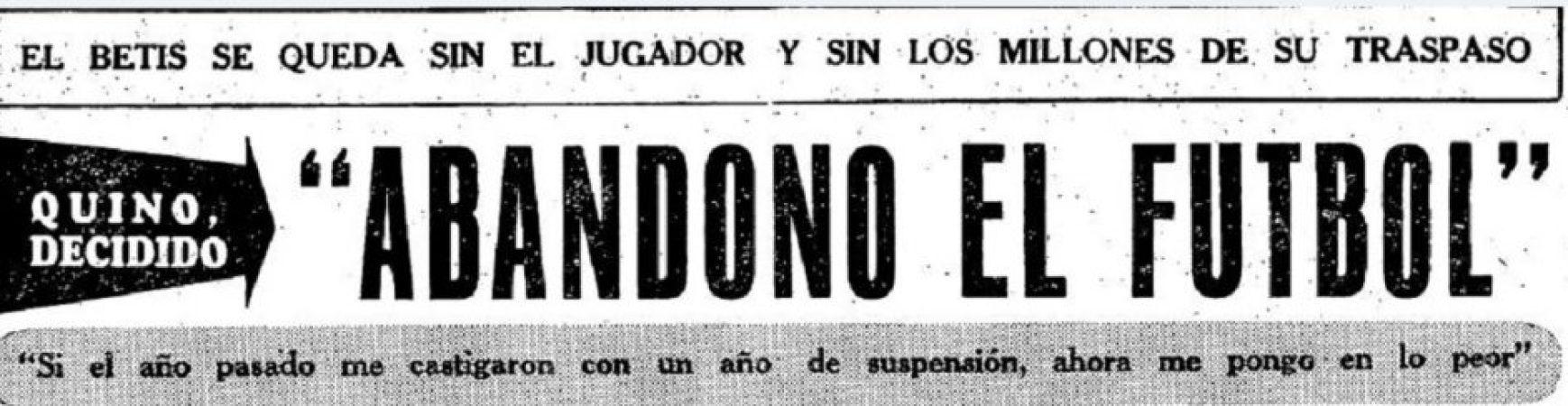 """Hoy hace 50 años. Joaquín Sierra """"Quino"""" abandona el fútbol."""