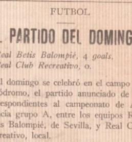 Hoy hace 92 años. Recreativo 0 Betis 4.