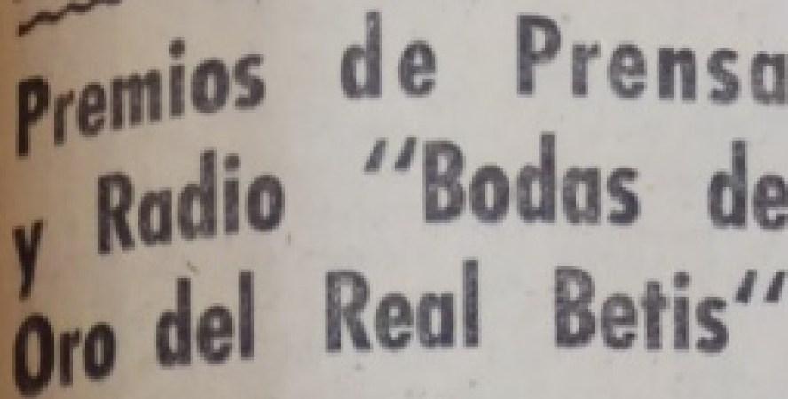 Hoy hace 62 años. Premios de Prensa y Radio por las Bodas de Oro.