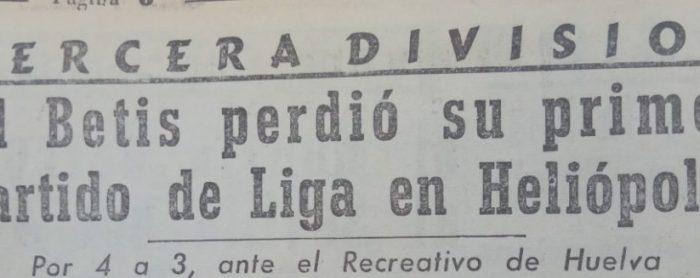 Hoy hace 70 años. Betis 3 Recreativo de Huelva 4.