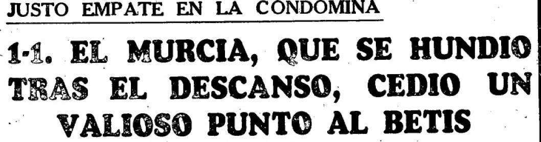 Hoy hace 50 años. Murcia 1 Betis 1.