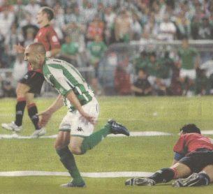 Hoy hace 15 años. Betis 2 Osasuna 1 en Copa.