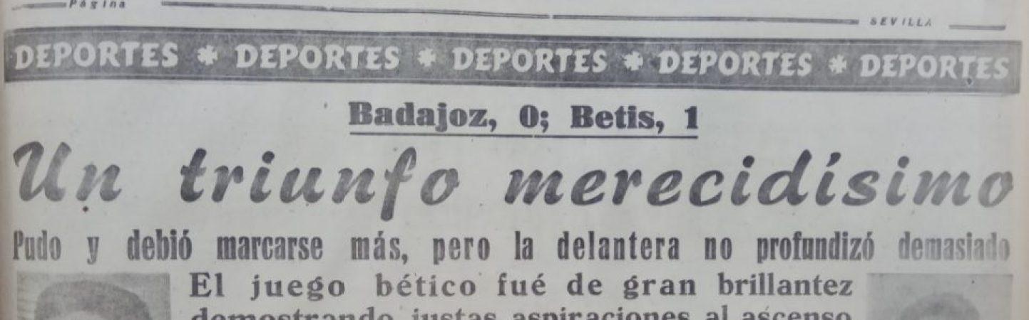 Hoy hace 65 años. Badajoz 0 Betis 1.