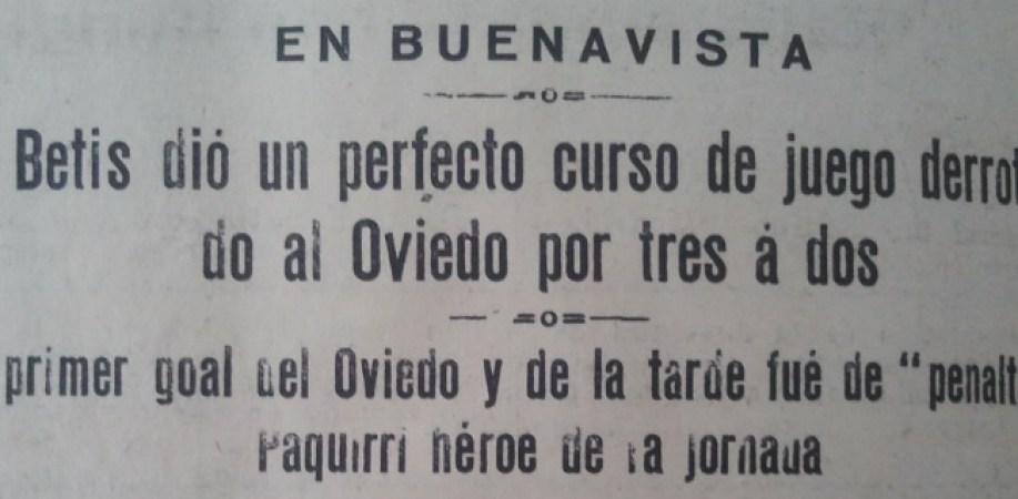 Hoy hace 85 años. Oviedo 2 Betis 3.