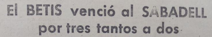 Hoy hace 80 años. Betis 3 Sabadell 2.