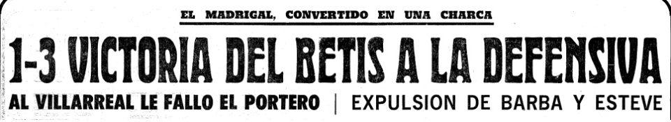Hoy hace 50 años. Villarreal 1 Betis 3.