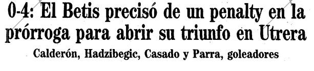 Hoy hace 35 años. Utrera 0 Betis 4 en Copa.