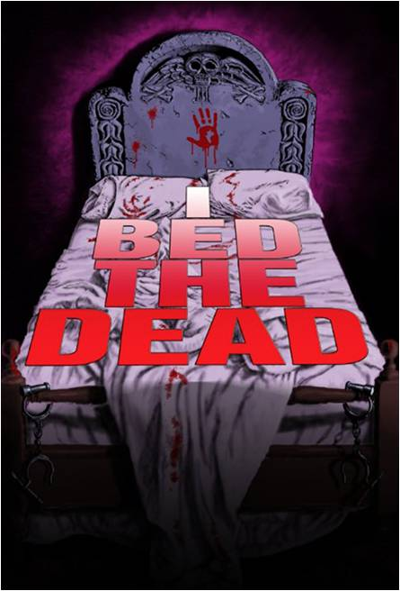 I Bed The Dead