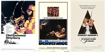 Dirty Harry, Deliverance, A Clockwork Orange