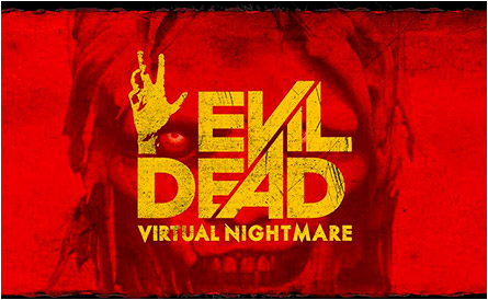 Evil Dead: Virtual Nightmare