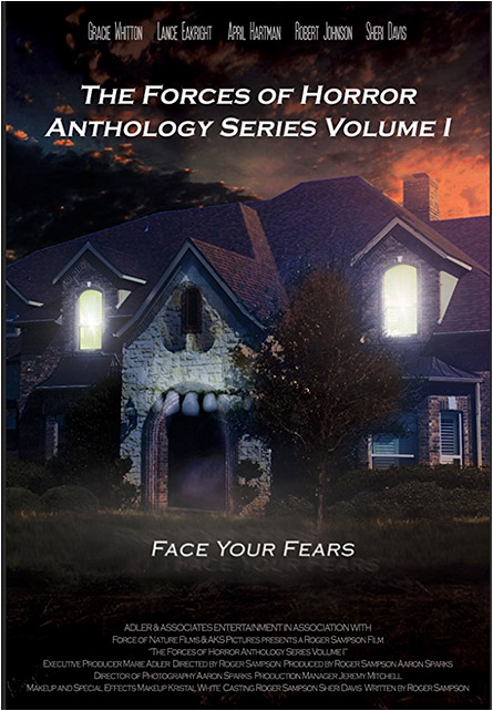 The Forces of Horror Anthology Series Volume 1