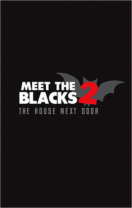 Meet The Blacks 2: The House Next Door