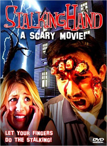 Stalking Hand: A Scary Movie