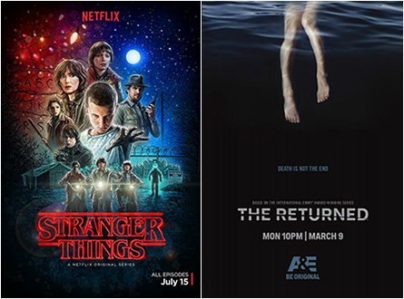 Stranger Things / The Returned
