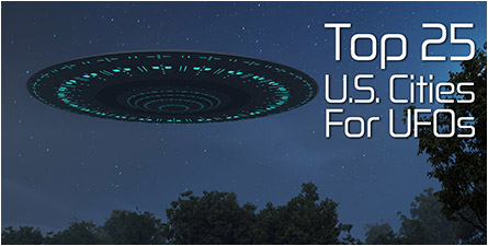 Top 25 Cities for UFOs