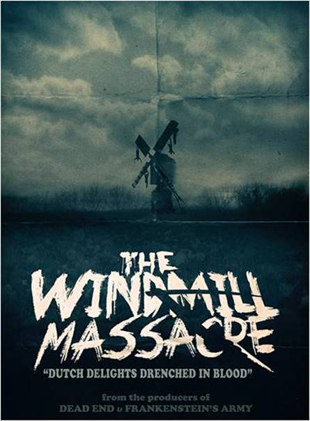 The Windmill Massacre
