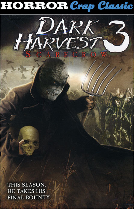 Dark Harvest 3: Scarecrows