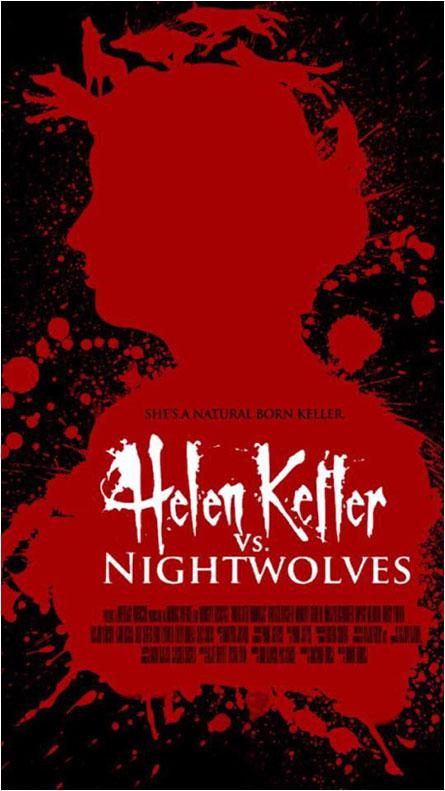Helen Keller vs. The Nightwolves