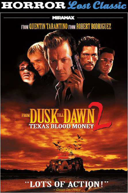 From Dusk 'Til Dawn 2: Texas Blood Money