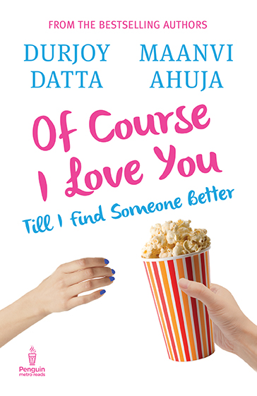 Of course I Love You- Durjoy Dutta